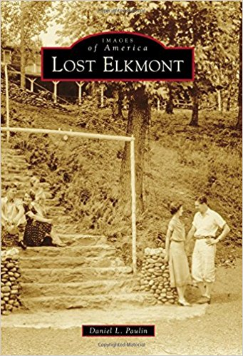 Images of America: Lost Elkmont | Elkmont Tennessee