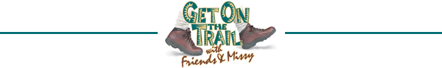 Get On The Trail with Friends & Missy | Friends of the Smokies
