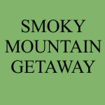 Smoky Mountain Getaway | Townsend, Tennessee | Lodging | Townsend Cabin Rentals and Chalets | My Smoky Mountain Guide