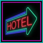 Hotel Sign | What Is the Difference Between a Hotel and a Motel