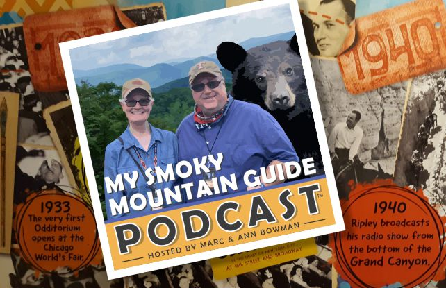 My Smoky Mountain Guide Podcast Hosted by Marc & Ann Bowman